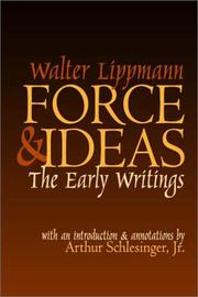 Cover of: Force & ideas: the early writings