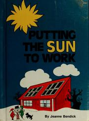 Cover of: Putting the sun to work