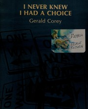 Cover of: I never knew I had a choice