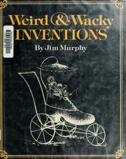 Cover of: Weird & wacky inventions