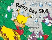 Cover of: Rainy day slug