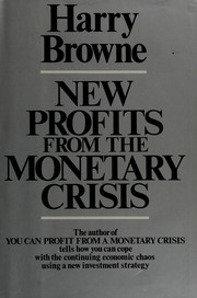 Cover of: New profits from the monetary crisis