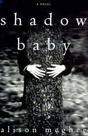 Cover of: Shadow baby: A Novel