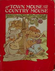 Cover of: The Town Mouse and the Country Mouse: An Aesop Fable