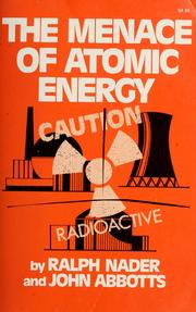 Cover of: The menace of atomic energy