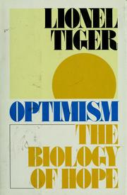Cover of: Optimism: the biology of hope