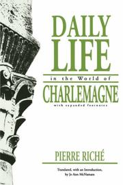 Cover of: Daily life in the world of Charlemagne