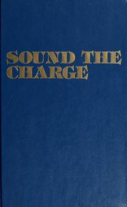 Cover of: Sound the charge: the western frontier : Spillman Creek to Summit Springs