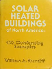 Cover of: Solar heated buildings of North America