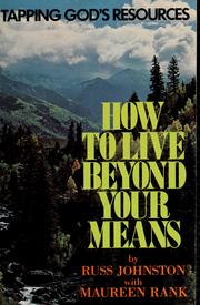 Cover of: How to live beyond your means