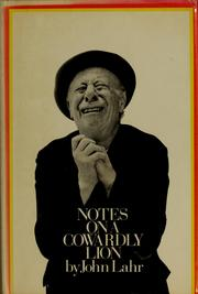 Cover of: Notes on a cowardly lion; the biography of Bert Lahr
