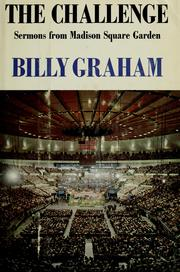 Cover of: The challenge: sermons from Madison Square Garden