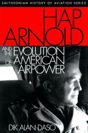 Cover of: Hap Arnold and the evolution of American airpower