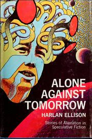 Cover of: Alone against tomorrow