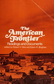Cover of: The American frontier: readings and documents.