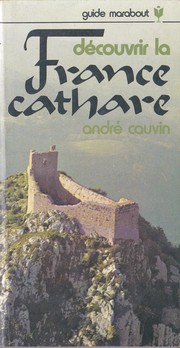 Cover of: Découvrir la France cathare