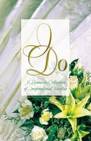 Cover of: I Do: A Celebration of Love and Marriage in Four Inspirational Novellas