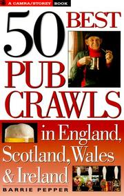 Cover of: 50 best pub crawls in England, Scotland, Wales & Ireland