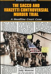 Cover of: The Sacco and Vanzetti controversial murder trial: a headline court case