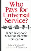 Cover of: Who pays for universal service?