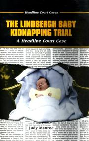 Cover of: The Lindbergh baby kidnapping trial: a headline court case