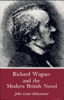 Cover of: Richard Wagner and the modern British novel