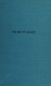 Cover of: I'd do it again