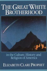 Cover of: The Great White Brotherhood in the culture history and religion of America