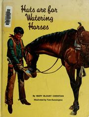 Cover of: Hats are for watering horses