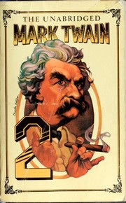 Cover of: The unabridged Mark Twain