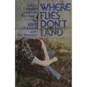 Cover of: Where flies don't land