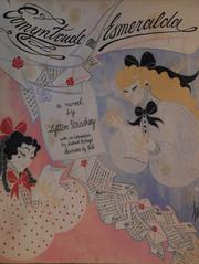 Cover of: Ermyntrude and Esmeralda: an entertainment by Lytton Strachey. Introd. by Michael Holroyd