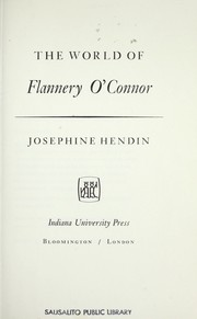 Cover of: The world of Flannery O'Connor