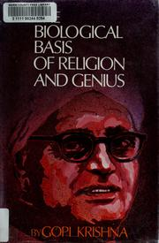 Cover of: The biological basis of religion and genius