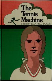 Cover of: The tennis machine