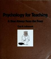 Cover of: Psychology for teaching: a bear always faces the front