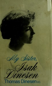Cover of: My sister, Isak Dinesen