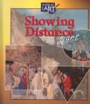 Cover of: Showing distance in art