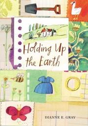 Cover of: Holding up the earth