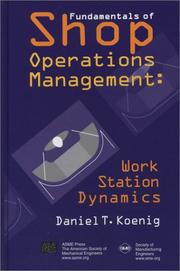 Cover of: Fundamentals of shop operations management