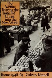 Cover of: The avenue bearing the initial of Christ into the New World; poems 1946-1964