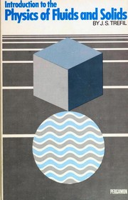 Cover of: Introduction to the physics of fluids and solids