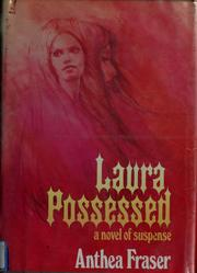 Cover of: Laura possessed: a novel of suspense.