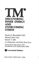 Cover of: TM*: discovering inner energy and overcoming stress