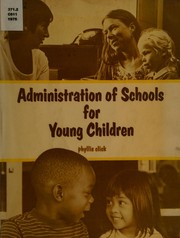 Cover of: Administration of schools for young children