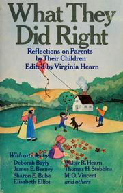 Cover of: What they did right: reflections on parents by their children
