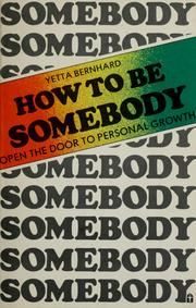 Cover of: How to Be Somebody