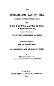 Cover of: The Moohummudan law of sale, according to the Huneefeea code: from the Futawa Alumgeeree