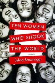 Cover of: Ten women who shook the world: Stories