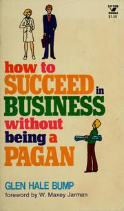 Cover of: How to succeed in business without being a pagan